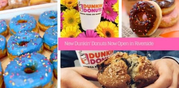 New Dunkin' Donuts Now Open in Riverside