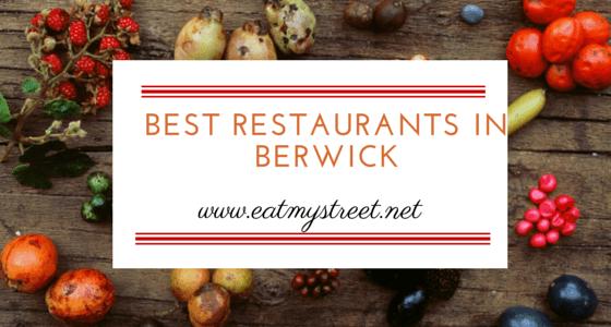 best restaurants in Berwick, Victoria