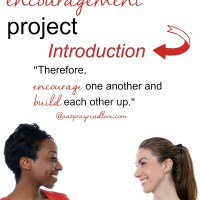The Encouragement Project- Introduction