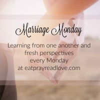 Marriage Monday: encouraging one another in marriage