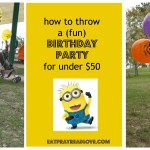 How to Throw a Cheap Birthday Party- under $50