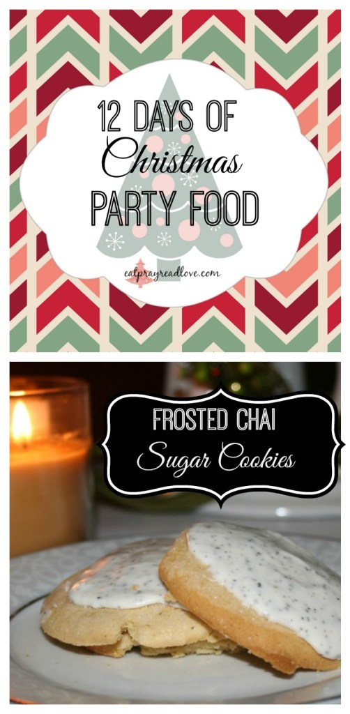 Need Christmas party food? Need an app, salad,bread, a main or dessert? I'm your girl! Frosted chai sugar cookies.