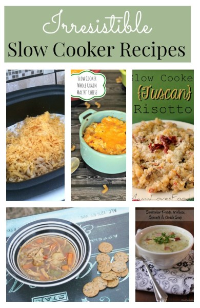 Irresistible Crock pot Recipes