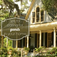 How to Care for Guests in Your Home