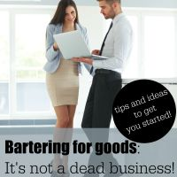 Bartering for Goods- It's not a dead business
