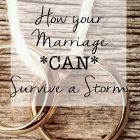 How your Marriage *Can* Survive a Storm