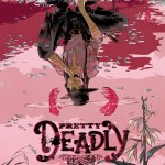 Catch-Up Review: Why You Should Read Pretty Deadly