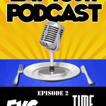 Eat Your Podcast – Issue 2 – EYC versus Time Itself