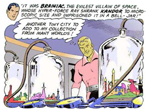 Braniac and Kandor - The Lost City of Krypton
