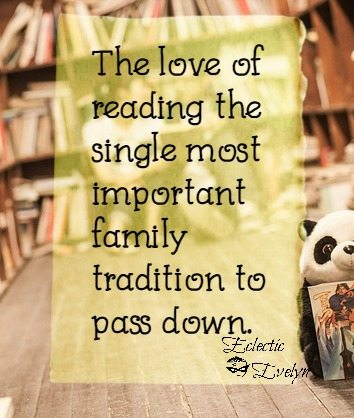 Love of Reading Quote EclecticEvelyn.com