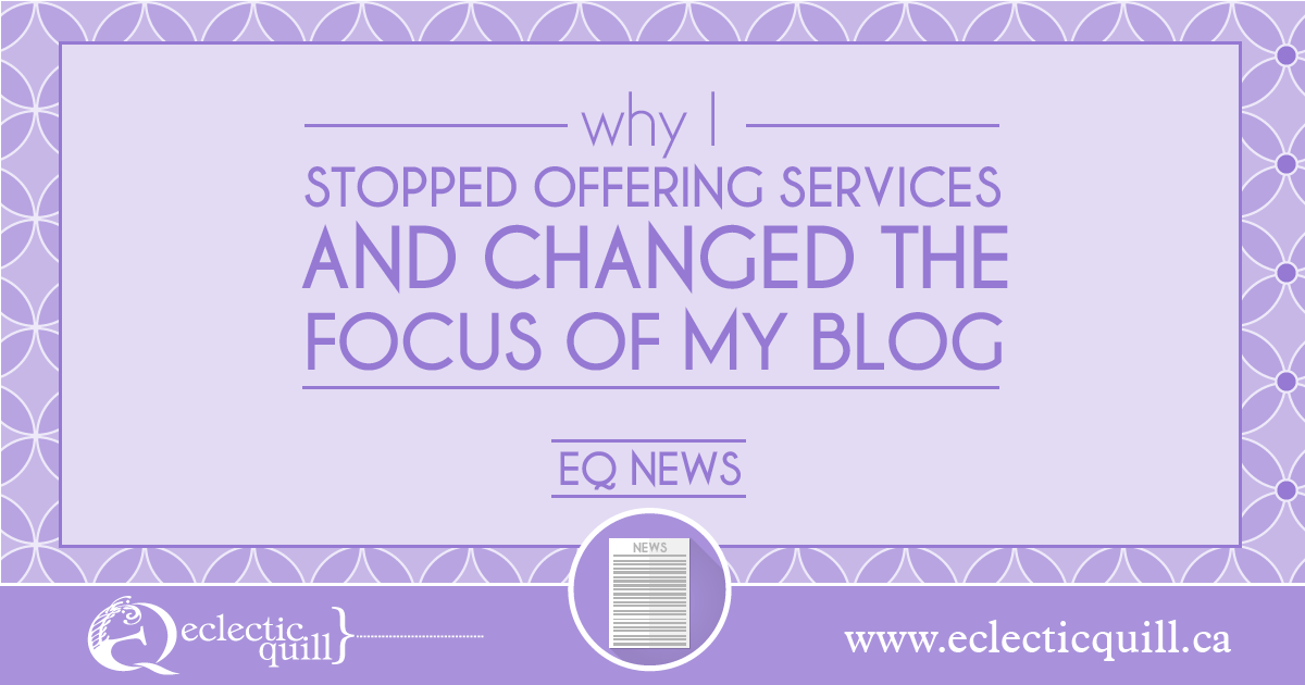 Why I Stopped offering services and Changed my Focus