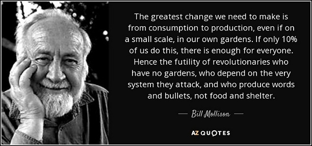 Obituary: Peaceful warrior: Permaculture visionary Bill Mollison
