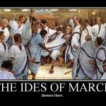 "Obama's ""Ides-of-March"" Moment is Near"