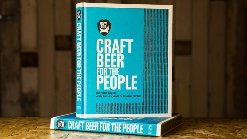 Craft Beer for the People – The Brewdog Bible
