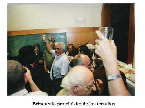 BRINDANDOPOR EL EXITO DE LAS TERTULIAS
