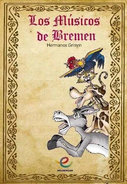 Cuento Infantil: Los músicos de Bremen