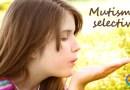 Mutismo selectivo. Problema emocional de inhibición en el habla