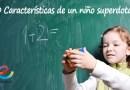 20 Características de un niño superdotado
