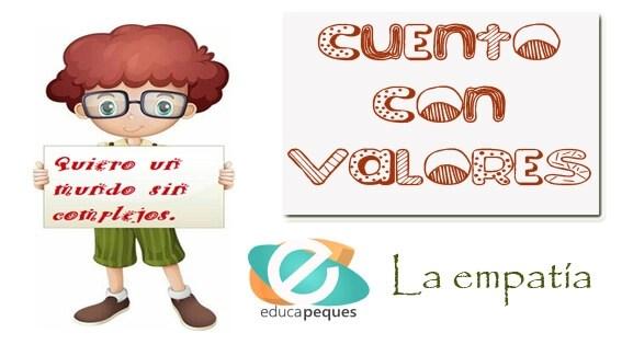 Cuento infantiles con valores, la empatia: Josemi no quiere llevar gafas