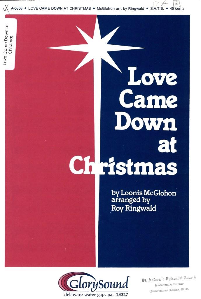 love came down at christmas mcglohon ringwald music at edwards church