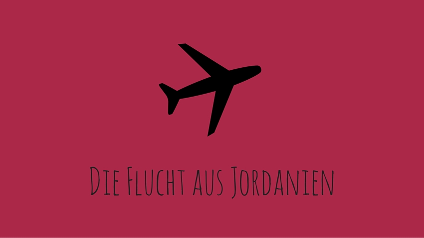 Flucht aus Jordanien