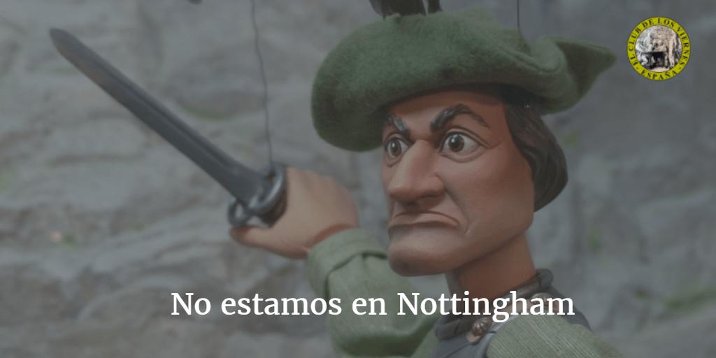 No estamos en Nottingham Sr Llamazares
