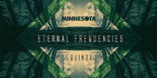Minnesota: Eternal Frequencies – Equinox [EP]