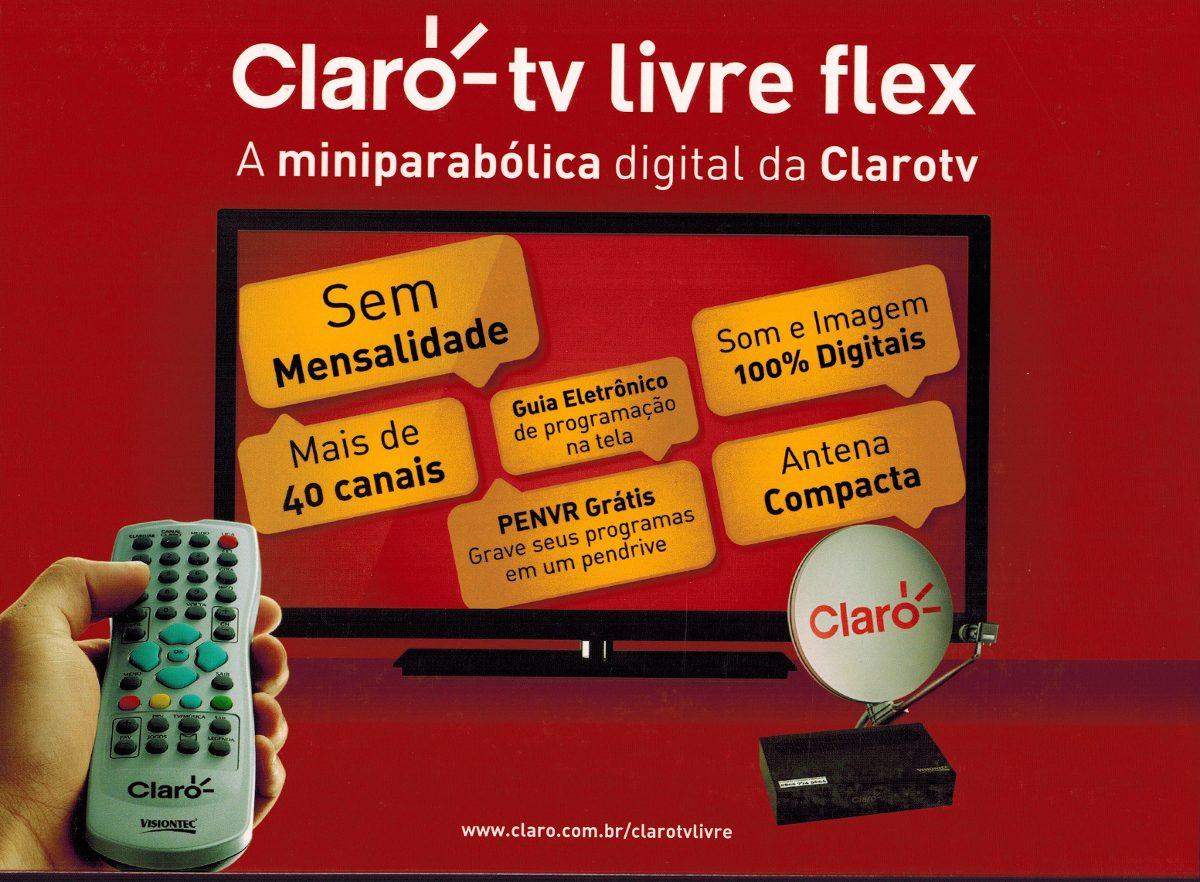 Claro TV Livre Flex!!!