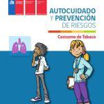 Autocuidado y prevención de riesgos: consumo de tabaco, MINEDUC