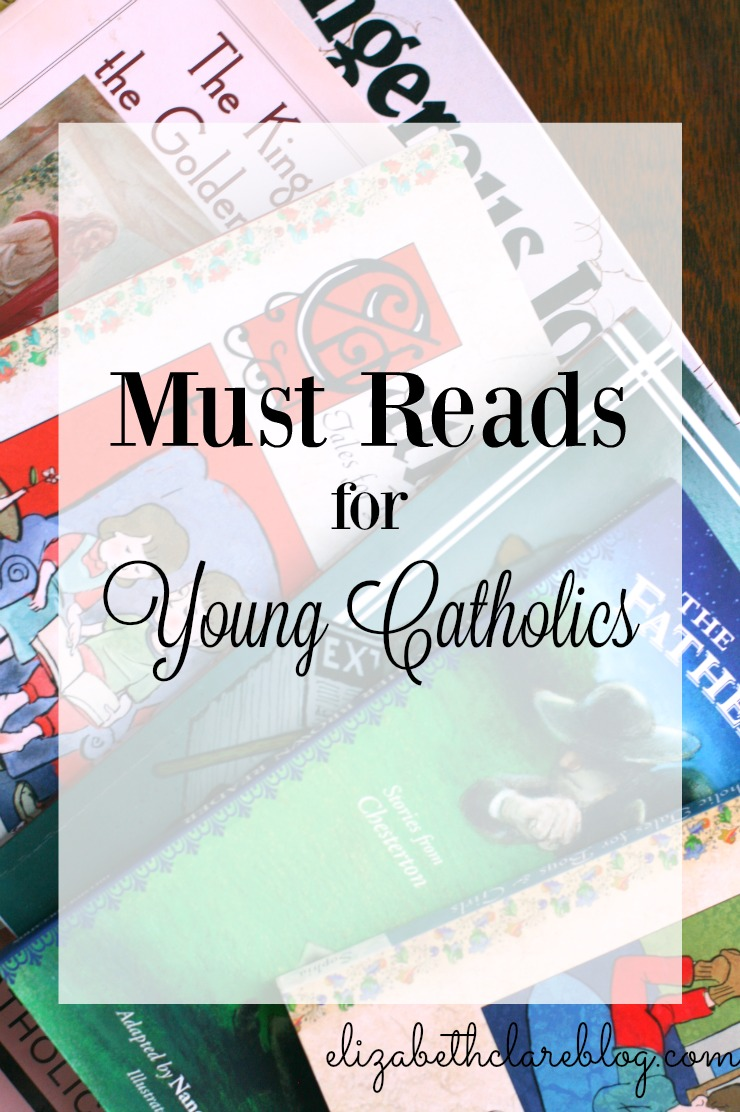 Must Reads for Young Catholics