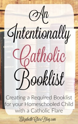 An Intentional Booklist for your {Catholic} Child