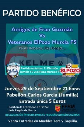 Partido Benéfico|Dos encuentros en uno|Veteranos de ElPozo Murcia FS y amigos de Fran Guzmán se enfrentarán por el pequeño Adrián en Jumilla