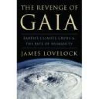 The Revenge of Gaïa by James Lovelock