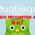 Speech Recognition Apps in ELT: Duolingo