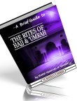 A Brief Guide To The Rites Of Hajj And Umrah