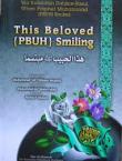 This Beloved (PBUH) Smiling