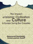 Impact of Islamic Civilization and Culture in Europe