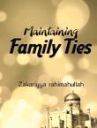 Maintaining Family Ties