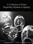 Points regarding Hijaamah (cupping)
