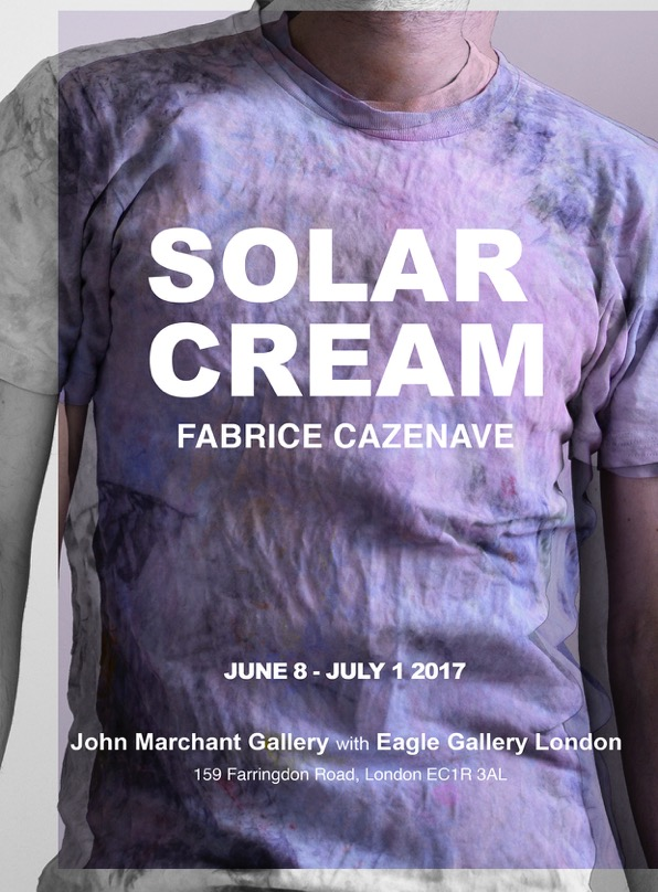 Current exhibition: John Marchant Gallery presents Solar Cream by Fabrice Cazenave at Eagle Gallery, 8 June - 1 July 2017