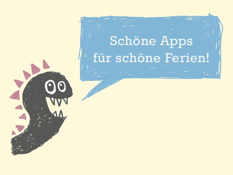 Die besten Kinder-Apps für die Sommerferien