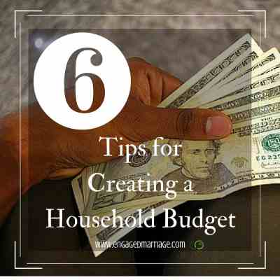 6 Tips for Creating a Household Budget