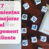 7 herramientas creativas que te ayudan a mejorar el engagement de tus clientes