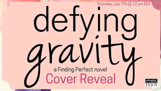Defying Gravity Cover Reveal Banner Cover Reveal: Defying Gravity (Finding Perfect, #2) by Kendra C. Highley!