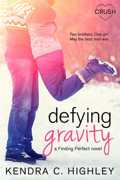 Defying Gravity Cover Reveal: Defying Gravity (Finding Perfect, #2) by Kendra C. Highley!