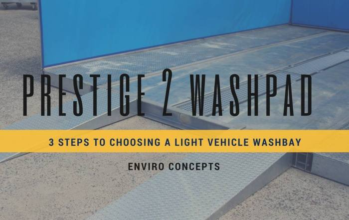 The 3 Steps To Choosing a Light Vehicle Washbay – Prestige 2
