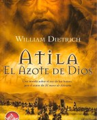 Atila. El azote de Dios - William Dietrich portada
