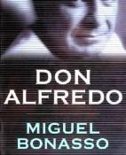 Don Alfredo - Miguel Bonasso portada