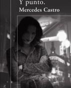 Y punto - Mercedes Castro portada