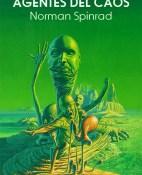 Agentes del caos - Norman Spinrad portada